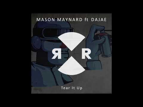 Mason Maynard ft Dajae - Tear It Up
