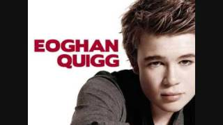 Watch Eoghan Quigg When You Look Me In The Eyes video