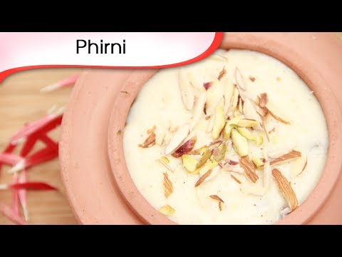 Phirni Recipe | Rice Pudding Recipe | Ramzan Special Recipe | Indian ...