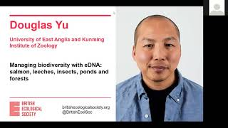 Ecology Live w/Douglas Yu! Managing biodiversity with eDNA: fish, leeches, insects, ponds & forests