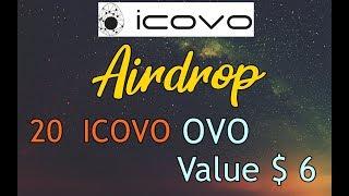 ICOVO [OVO ]Airdrop 20 OVO ~ $6 + Referral 0.1 OVO