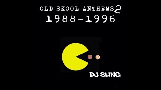 Old Skool Anthems 2 1988-1996 DJ SLING