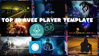 Top 10 New Avee Player Template Free Download 2020