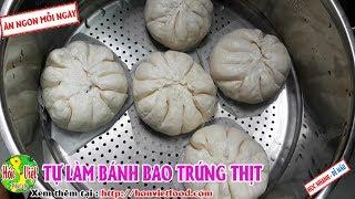 ✅ Tự Làm Bánh Bao Nhân Thịt Trứng Cút Tại Nhà Chi Tiết - Thơm Ngon | Hồn Việt Food