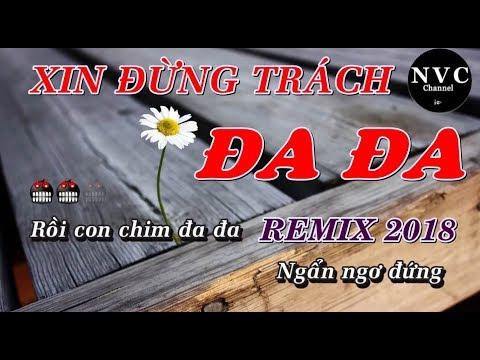 [Karaoke] Xin Đừng Trách Đa Đa Remix 2018