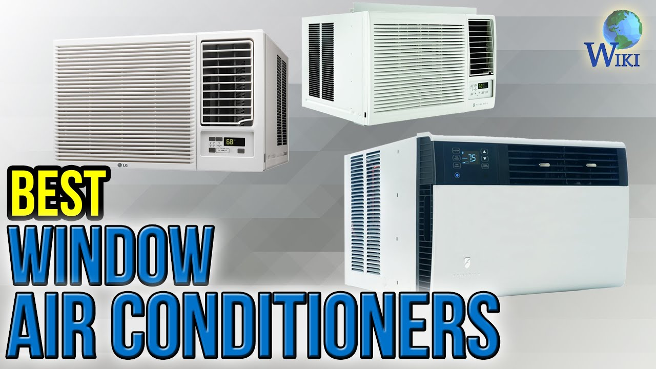 9 best window air conditioners 2017 youtube for Highest r value windows 2017