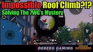 The 7WG Roof Mystery - HOW DID HE GET UP THERE?!?! | PUBG Mobile with DerekG
