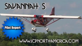 Savannah S, ICP Savannah S light sport aircraft pilot report Part 1 by Dan Johnson.
