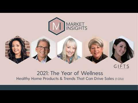 MARKET INSIGHTS: 2021 - The Year of Wellness! Healthy Home Products & Trends that Can Drive Sales