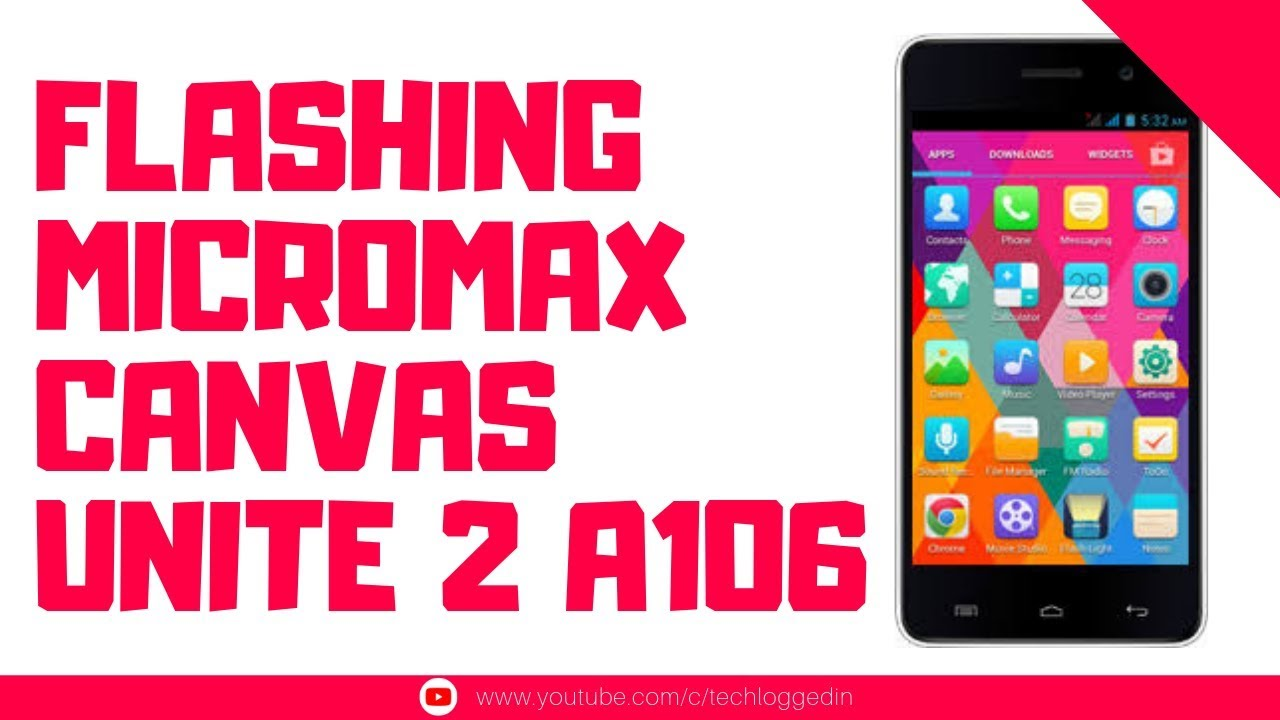 How to Flash Micromax Unite 2 A106 Stock Rom | SP Flash Tool