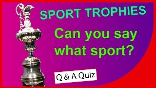 Sport Trophies - Can you name the sport? - QUICK QUIZ - Q-Star Quiz Channel