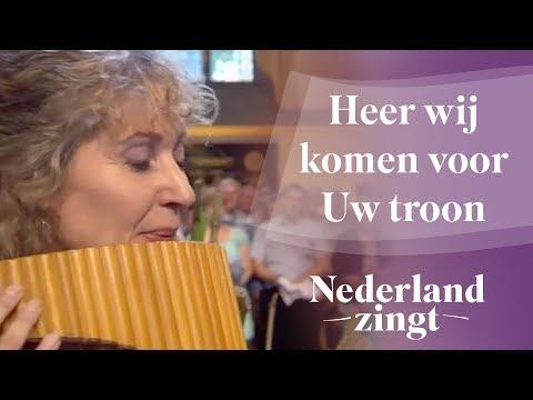 Nederland Zingt: Heer wij komen voor Uw troon