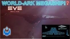 Eve Online's BIGGEST Ship Yet! Rivals Giant Star Wars Ships! Xordazh World-Ark Ship!