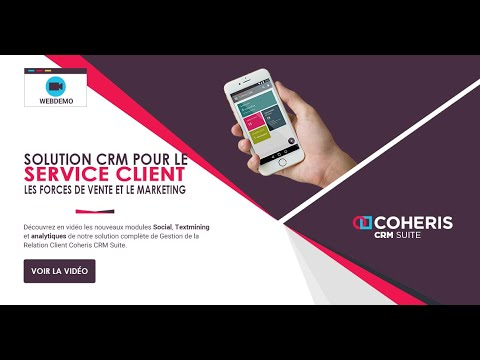 CRM pour le Service Client, les Forces de Vente et le marketing - Coheris CRM Suite