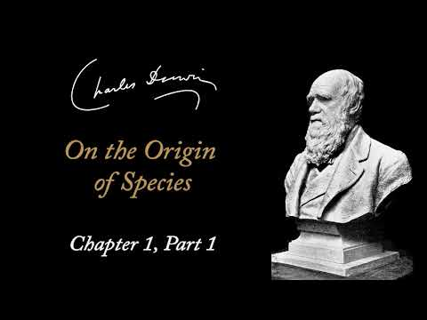 Charles Darwin: On the Origin of Species - Chapter 1 Part 1 (Audiobook)