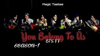 16+ BTS OT7 FF ||YOU BELONG TO US||  Oneshot 《Werewolves AU》