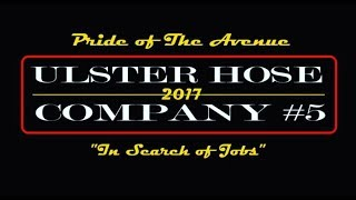 Ulster Hose Co. 5 - In Search of Jobs 2017 -