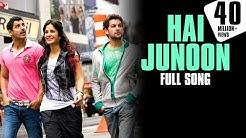 Hai Junoon - Full Song HD | New York | John Abraham | Katrina Kaif | Neil Nitin Mukesh | KK