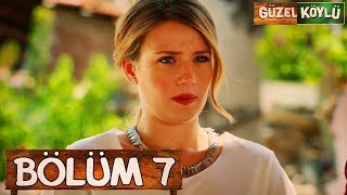 Güzel Köylü 7. Bölüm (Full HD)