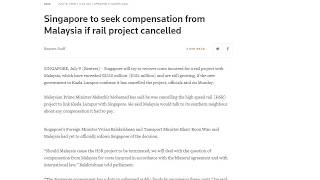 Singapore seeks compensation for cancellation of High-Speed railway project - July 9, 2018