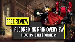 Aldore King Rain Overview!  BIG TIME LB DAMAGE! - [FFBE] Final Fantasy Brave Exvius