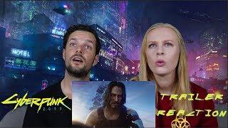 Cyberpunk 2077 — Official Cinematic Trailer Reaction!