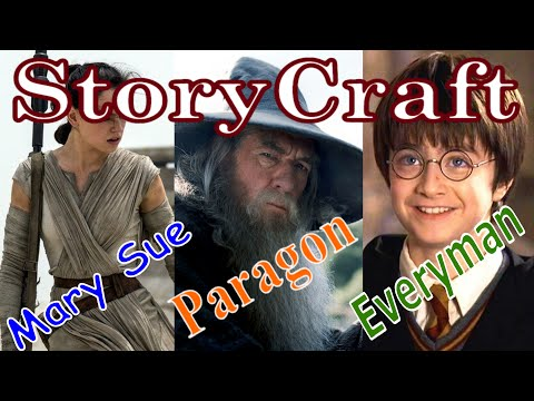 Storycraft: The Mary Sue, Paragon, and Everyman character types
