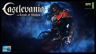 Castlevania  Lords of Shadow - i3 3250 + gtx 750ti - FULL HD