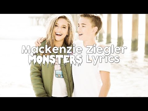Mackenzie Ziegler | Monsters (aka Haters) Lyrics