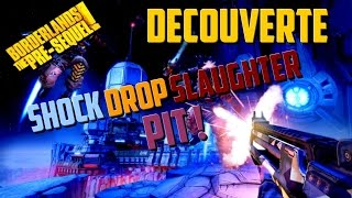 (Vidéo-Découverte) Borderlands The Pre-Sequel : Shock Drop Slaughter Pit !