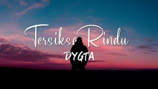 Gambar cover TERSIKSA RINDU (Ost. Samudra Cinta) - DYGTA (LIRIK)