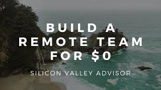 BUILD A REMOTE TEAM WITH $0 UPFRONT COST / Harbor App / Grant Simon & Valentinas Stripeika