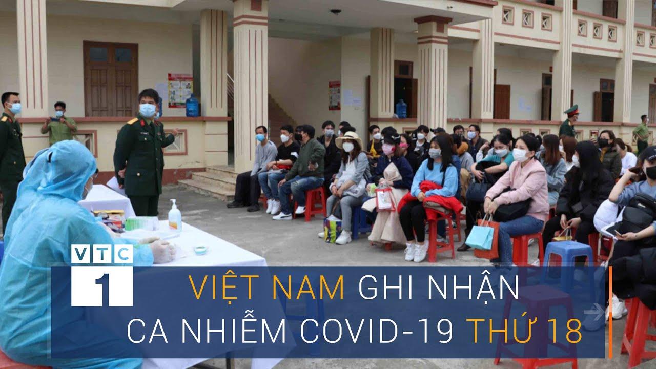 Việt Nam có ca nhiễm Covid-19 thứ 18 | VTC1