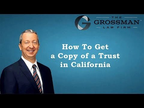 How To Get A Copy Of The Trust