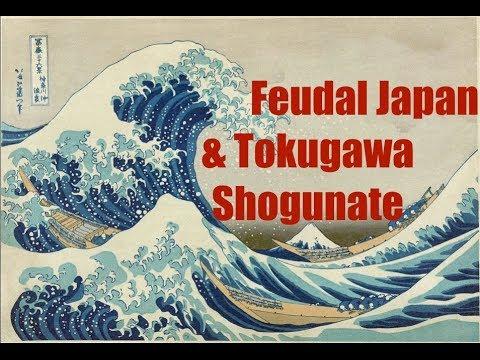Feudal Japan & Tokugawa Shogunate