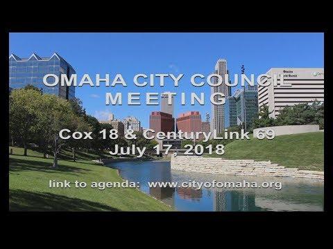 Omaha Nebraska City Council meeting July 17, 2018