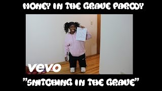"Money in the Grave Parody ""Snitching in the Grave"" 