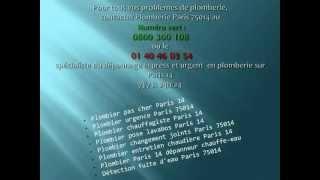 Plombier Paris 14 tel 0 800 300 108 ou le 01 40 46 03 54(, 2012-09-13T08:16:46.000Z)