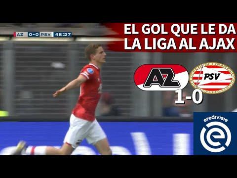El gol del AZ Alkmaar al PSV que le da la Eredivisie al Ajax | Diario AS