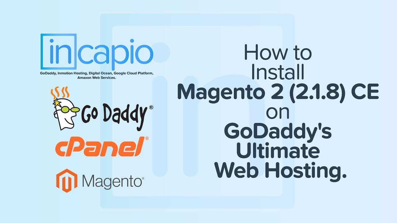 How to Install Magento 200 200.20.20 CE on GoDaddy's Ultimate Web Hosting    cPanel   20002020