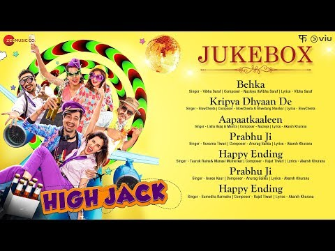 High Jack - Full Movie Audio Jukebox | Sumeet Vyas, Sonnalli
