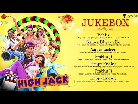 High Jack - Full Movie Audio Jukebox | Sumeet Vyas, Sonnalli Seygall & Mantra