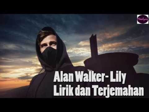 alan-walker---lily-k-391-&-emelie-hollow-lirik-dan-terjemahan