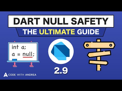 Dart Null Safety: The Ultimate Guide to Non-Nullable Types