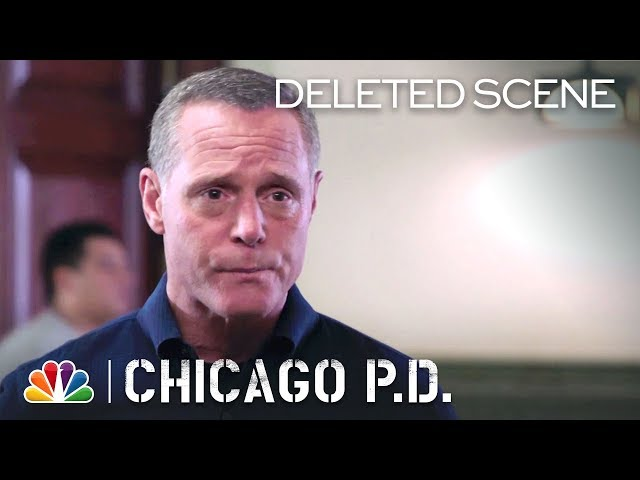 Chicago PD - I Need Some Real Evidence (Deleted Scene)