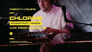 "Twenty One Pilots - ""Chlorine"" (Reconstruct Version) Live From Brooklyn"