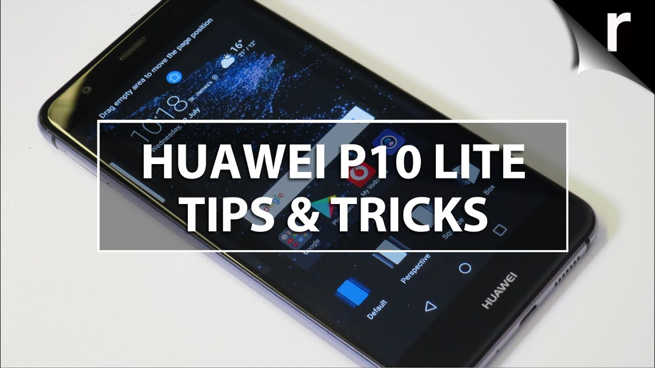 Huawei P10 Lite Tips, Tricks & Hidden Features