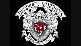 Dropkick Murphys - Out On the Town