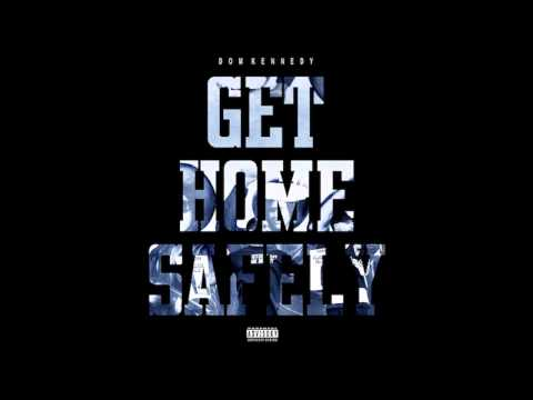 Dom Kennedy- Dominic