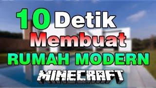 10 Detik Membuat Rumah Modern !! - Minecraft Indonesia !!